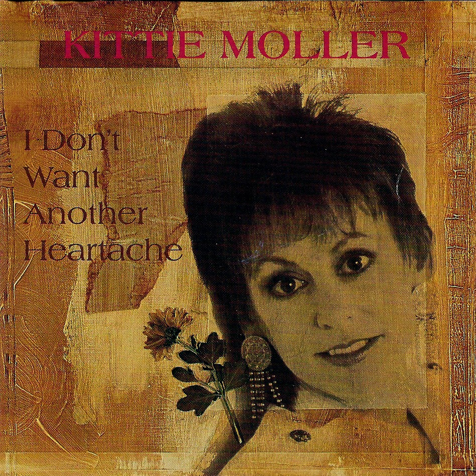 Kittie Moller I Don't Want Another Heartache Front